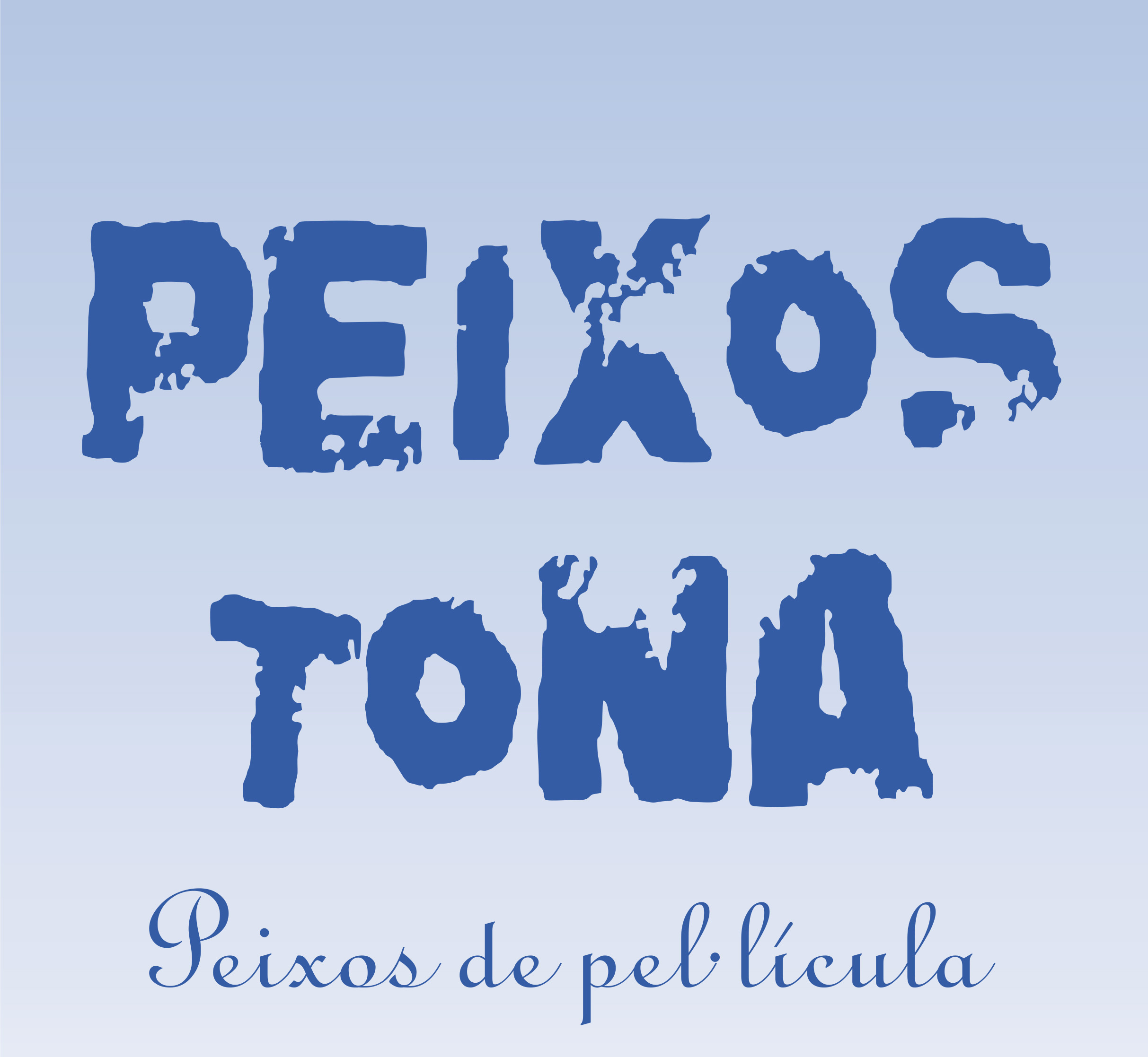PEIXOS TONA