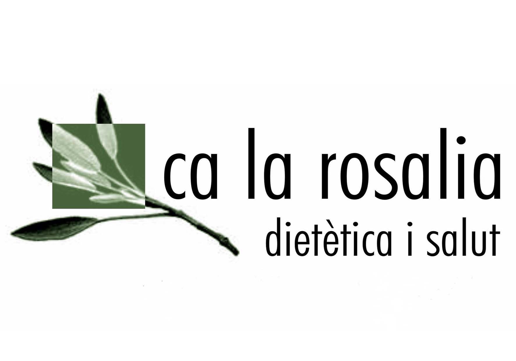 CA LA ROSALIA. Dietètica i salut